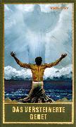 Cover-Bild zu Das versteinerte Gebet (eBook) von May, Karl