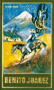 Cover-Bild zu Benito Juarez (eBook) von May, Karl