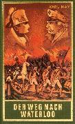 Cover-Bild zu Der Weg nach Waterloo (eBook) von May, Karl