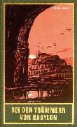 Cover-Bild zu Bei den Trümmern von Babylon (eBook) von May, Karl