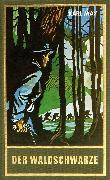 Cover-Bild zu Der Waldschwarze (eBook) von May, Karl