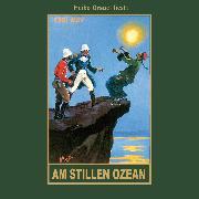 Cover-Bild zu Am Stillen Ozean (Audio Download) von May, Karl
