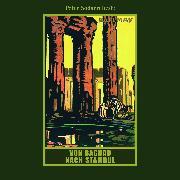 Cover-Bild zu Von Bagdad nach Stambul (Audio Download) von May, Karl