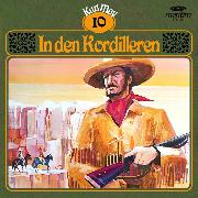 Cover-Bild zu Karl May, Grüne Serie, Folge 10: In den Kordilleren (Audio Download) von May, Karl