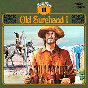 Cover-Bild zu Karl May, Grüne Serie, Folge 11: Old Surehand I (Audio Download) von May, Karl