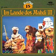 Cover-Bild zu Karl May, Grüne Serie, Folge 15: Im Lande des Mahdi III (Audio Download) von May, Karl