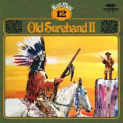Cover-Bild zu Karl May, Grüne Serie, Folge 12: Old Surehand II (Audio Download) von May, Karl