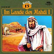 Cover-Bild zu Karl May, Grüne Serie, Folge 13: Im Lande des Mahdi I (Audio Download) von May, Karl
