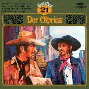 Cover-Bild zu Karl May, Grüne Serie, Folge 21: Der Ölprinz (Audio Download) von May, Karl