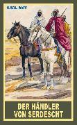 Cover-Bild zu Der Händler von Serdescht (eBook) von May, Karl