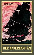 Cover-Bild zu Der Kaperkapitän (eBook) von May, Karl