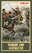 Cover-Bild zu Pandur und Grenadier (eBook) von May, Karl