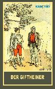 Cover-Bild zu Der Giftheiner (eBook) von May, Karl