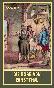 Cover-Bild zu Die Rose von Ernstthal (eBook) von May, Karl