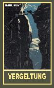 Cover-Bild zu Vergeltung (eBook) von May, Karl