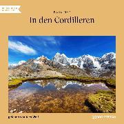 Cover-Bild zu In den Cordilleren (Ungekürzt) (Audio Download) von May, Karl
