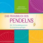 Cover-Bild zu Das Praxisbuch des Pendelns von Kühn, Sabine