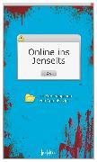 Cover-Bild zu Online ins Jenseits (eBook) von Olsberg, Karl