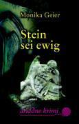 Cover-Bild zu Geier, Monika: Stein sei ewig