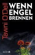 Cover-Bild zu O'Dell, Tawni: Wenn Engel brennen