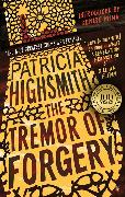 Cover-Bild zu Highsmith, Patricia: The Tremor of Forgery