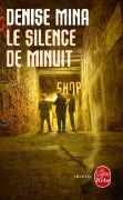 Cover-Bild zu Mina, Denise: Le Silence de minuit
