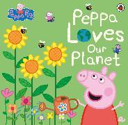 Cover-Bild zu Peppa Pig: Peppa Loves Our Planet von Peppa Pig