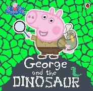 Cover-Bild zu Peppa Pig: George and the Dinosaur von Peppa Pig