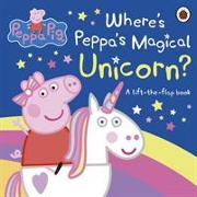 Cover-Bild zu Peppa Pig: Where's Peppa's Magical Unicorn? von Peppa Pig