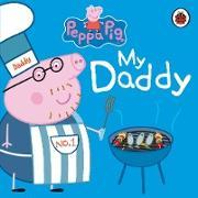 Cover-Bild zu Peppa Pig: My Daddy von Peppa Pig