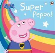 Cover-Bild zu Peppa Pig: Super Peppa! von Peppa Pig