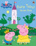 Cover-Bild zu Peppa Pig: Fairy Tales! Sticker Book von Peppa Pig