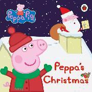 Cover-Bild zu Peppa Pig: Peppa's Christmas von Peppa Pig