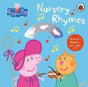 Cover-Bild zu Peppa Pig: Nursery Rhymes von Peppa Pig