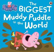 Cover-Bild zu Peppa Pig: The Biggest Muddy Puddle in the World Picture Book von Peppa Pig