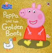 Cover-Bild zu Peppa Pig: Peppa and Her Golden Boots von Peppa Pig