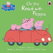Cover-Bild zu Peppa Pig: On the Road with Peppa von Peppa Pig