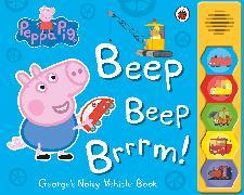 Cover-Bild zu Peppa Pig: Beep Beep Brrrm! von Peppa Pig