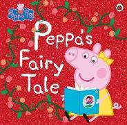 Cover-Bild zu Peppa Pig: Peppa's Fairy Tale von Peppa Pig