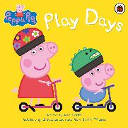 Cover-Bild zu Peppa Pig: Play Days von Peppa Pig