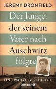 Cover-Bild zu Der Junge, der seinem Vater nach Auschwitz folgte