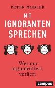 Cover-Bild zu Mit Ignoranten sprechen von Modler, Peter