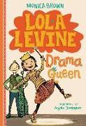 Cover-Bild zu Lola Levine: Drama Queen (eBook) von Brown, Monica