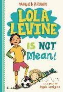Cover-Bild zu Lola Levine Is Not Mean! (eBook) von Brown, Monica