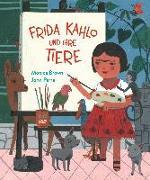 Cover-Bild zu Frida Kahlo und ihre Tiere von Brown, Monica