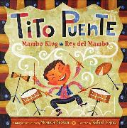 Cover-Bild zu Tito Puente, Mambo King/Tito Puente, Rey del Mambo von Brown, Monica