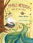 Cover-Bild zu Pablo Neruda: Poet of the People von Brown, Monica