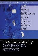 Cover-Bild zu The Oxford Handbook of Compassion Science von Seppälä, Emma M. (Hrsg.)