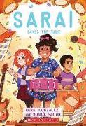 Cover-Bild zu Sarai Saves the Music (Sarai #3), Volume 3 von Gonzalez, Sarai