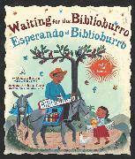 Cover-Bild zu Waiting for the Biblioburro/Esperando el Biblioburro von Brown, Monica
